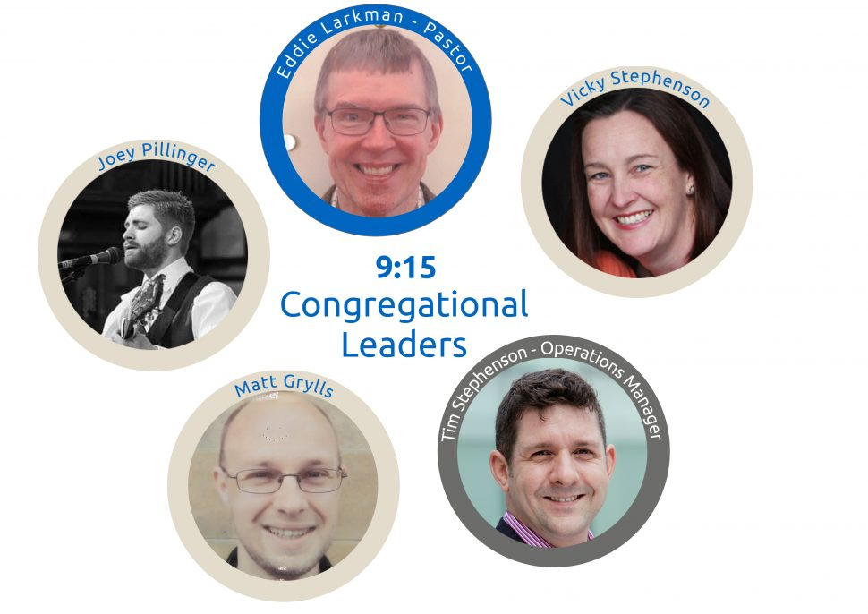 9:15 Congregational Leaders clockwise from top: Eddie, Vicky, Tim, Matt, Joey