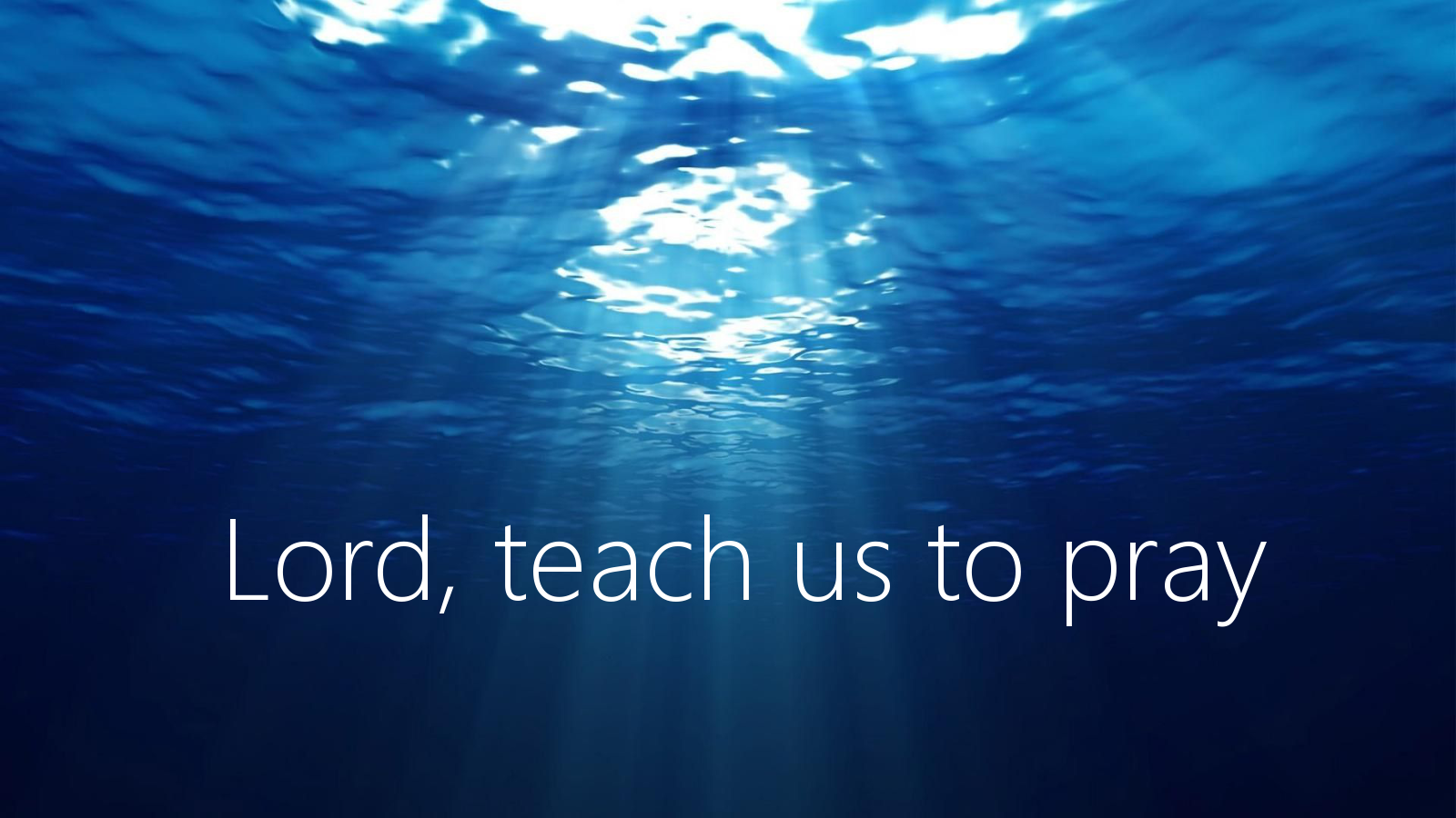 Lord, teach us to pray (pt 1)
