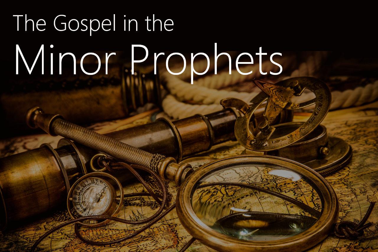 Minor Prophets: Joel