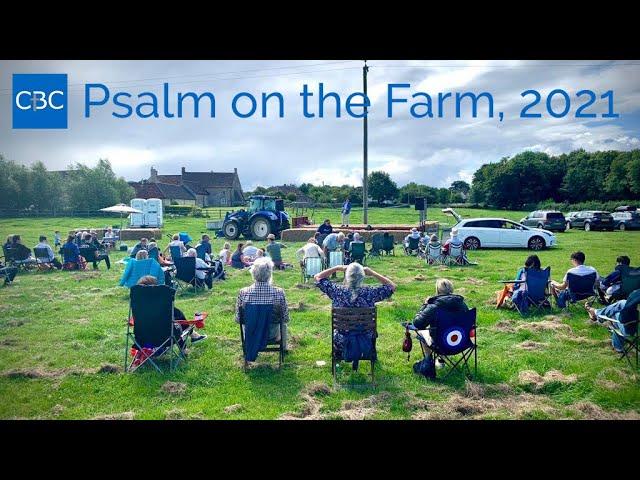 Psalm on the Farm (01 Aug 21)